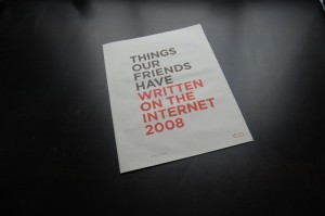 Things Our Friends Have Written On The Internet 2008